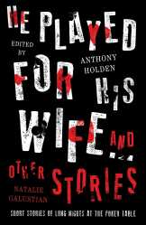 he-played-for-his-wife-and-other-stories-9781471162299_hr.jpg